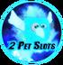 2 Pet Slots