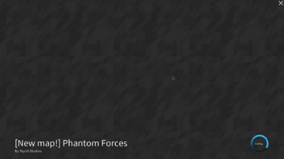 Phantom Forces loading infitely | Phantom Forces Wiki