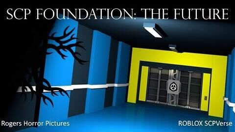 ROBLOX SCP Foundation The Future