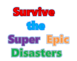 Survive the Super Epic Disasters Logo
