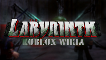 Roblox The Labyrinth Wiki Fandom