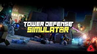 (Official) Tower Defense Simulator OST - Comeback