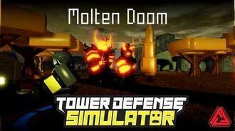 (Official) Tower Defense Simulator OST - Molten Doom