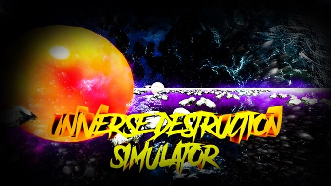 Roblox Universe Destruction Simulator Wiki | FANDOM powered