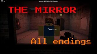 The Mirror - all test results endings Roblox