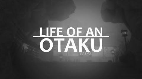Life of an Otaku - Trailer