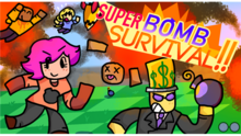 SuperBombSurvival!!