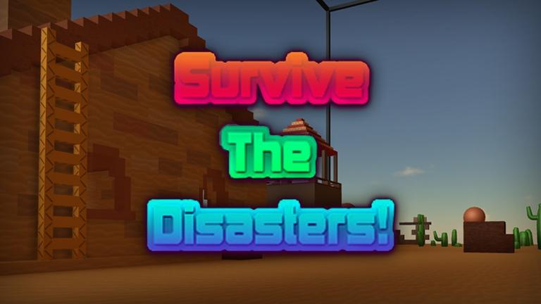 Survive The Disasters Roblox Wikia Fandom