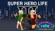 Super Hero Life III Egg Hunt