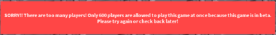 Max 600 players are allowed in a game