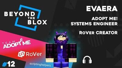 Evaera - Adopt Me! Systems Engineer - Beyond The Blox 12