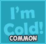 Icebreaker - I'm Cold!