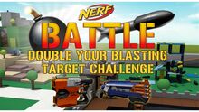 NERF Double Your Blasting Target Challenge Thumbnail