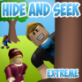 Hide and Seek Extreme