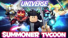 Summoner Tycoon Universe