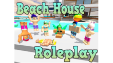Beach House Roleplay Thumbnail