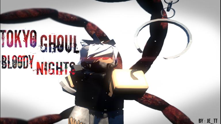 Roblox tokyo ghoul bloody nights
