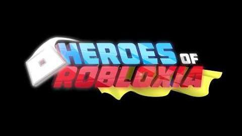 Heroes of Robloxia - Sneak Peek
