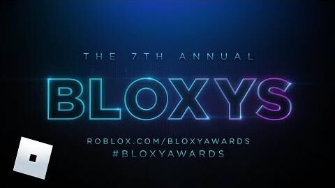 7th Annual Bloxy Awards Teaser