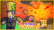 Super Bomb Survival