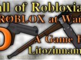 Litozinnamon/Call of Robloxia 5 - Roblox at War