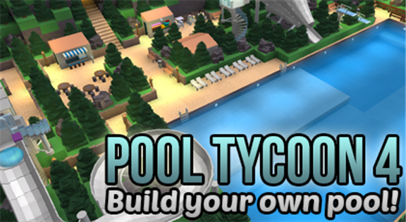 Community:Den_S/Pool Tycoon 4 | Roblox Wikia | FANDOM powered by Wikia