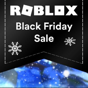 Black Friday 2017 Roblox Wikia Fandom