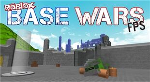 ROBLOX Base Wars FPS | Roblox Wikia | FANDOM powered by Wikia