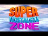 Super Nostalgia Zone