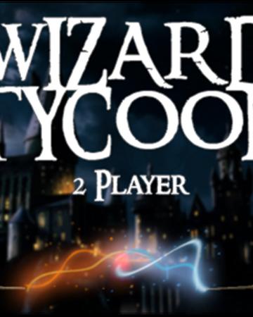 Wizard Tycoon 2 Player Roblox Wikia Fandom