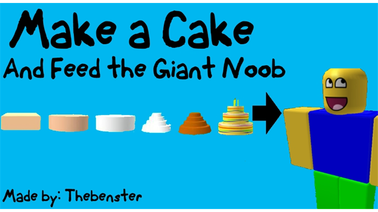 Make a Cake And Feed the Giant Noob | Roblox Wikia ...