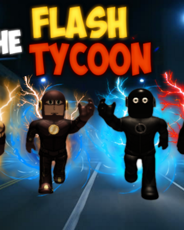 The Flash Tycoon Roblox Wikia Fandom