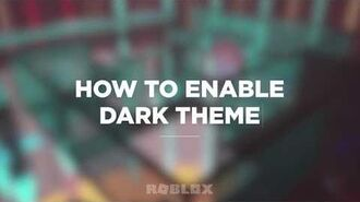 How To Enable Dark Theme On Roblox