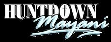 Huntdown Mayani