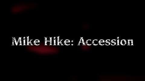 Mike Hike Accession 2014 - Part 1 Full Film 1