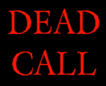Dead Call