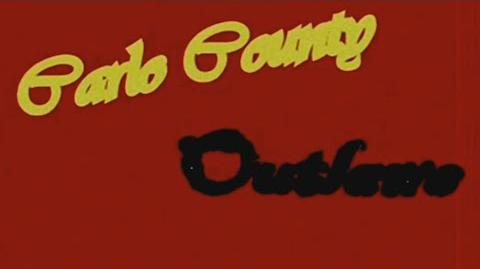 Carlo County Outlaws (2009-2010 Film)