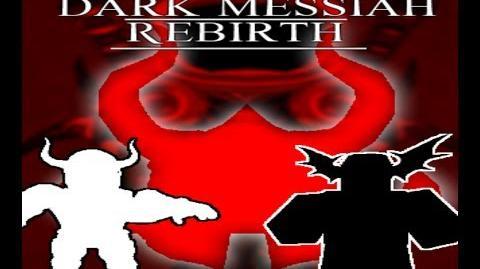 Dark Messiah Rebirth - Trailer-1