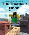 The Thunder Noob.jpg