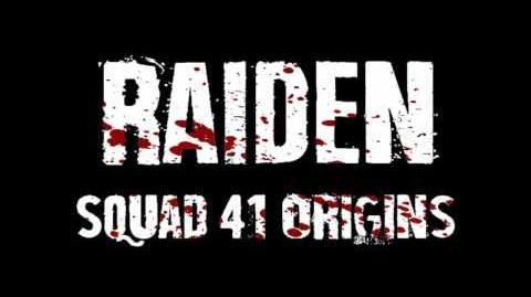 Squad 41 Origins- Raiden -2017 Short Film-