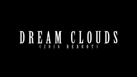Dream Clouds (Reboot)
