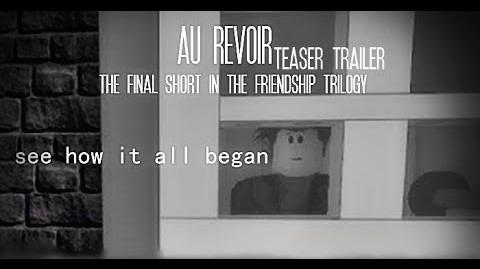AU REVOIR (Teaser Trailer 1)