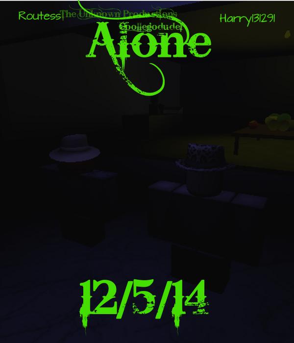 Alone | ROBLOX Film Wiki | FANDOM powered by Wikia