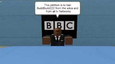 BBC News (Petition to ban Buddbudd222)
