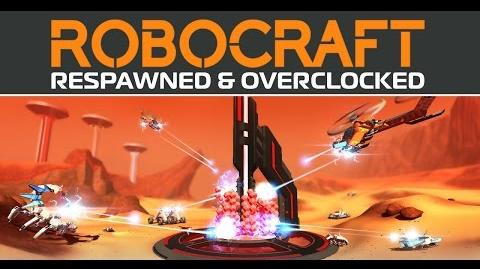 Robocraft Respawned and Overclocked