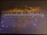Robotech: Shadow Rising