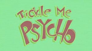 Tickle Me Psycho (Song)