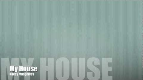 My House Kacey Musgraves Lyrics