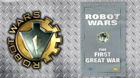 Robot Wars - The first Great Wars