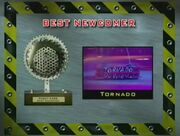 Best Newcomer Tornado